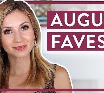 August Faves!